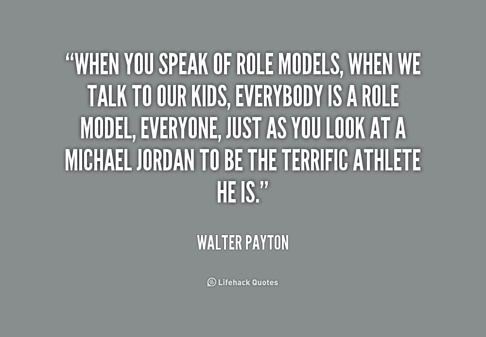 Being Role Model Quotes Ssmatters