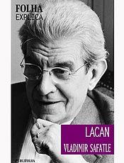 Livro decifra de forma clara e sintética o pensamento de Lacan