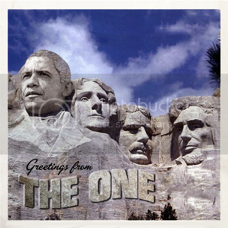 Obama on Mt. Rushmore: 'Greetings from THE ONE