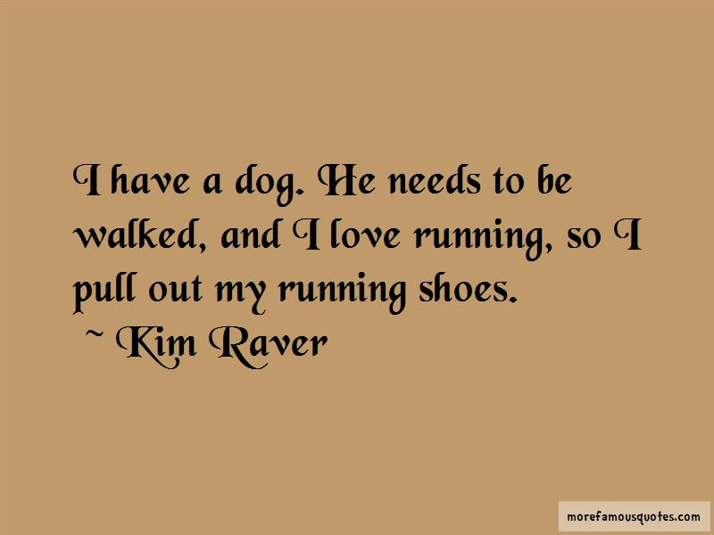 My Running Shoes Quotes Top 45 Quotes About My Running Shoes From
