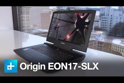 Origin Eon17 Slx Review