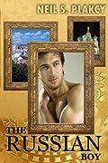 The Russian Boy by Neil S. Plakcy