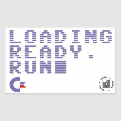 Loading. Ready. Run. Sticker