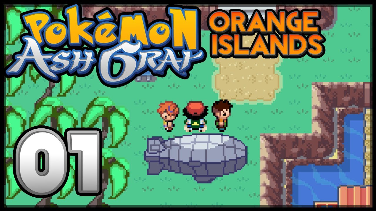 Pok\u00e9mon Ash Gray  The Orange Islands  Episode 1  YouTube