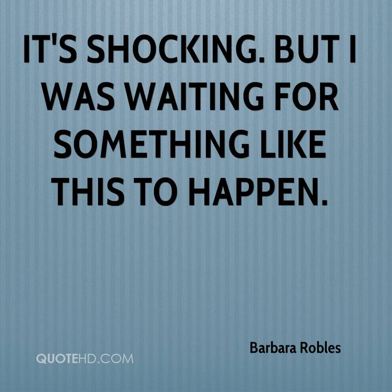 Barbara Robles Quotes Quotehd