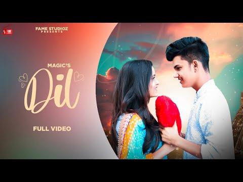 Magic - Dil (Official Video) Manish & Pooja  New Punjabi Song 2020 Latest Punjabi Song Fame Studioz