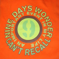 9 days wonder: can't recall an important event in my life
