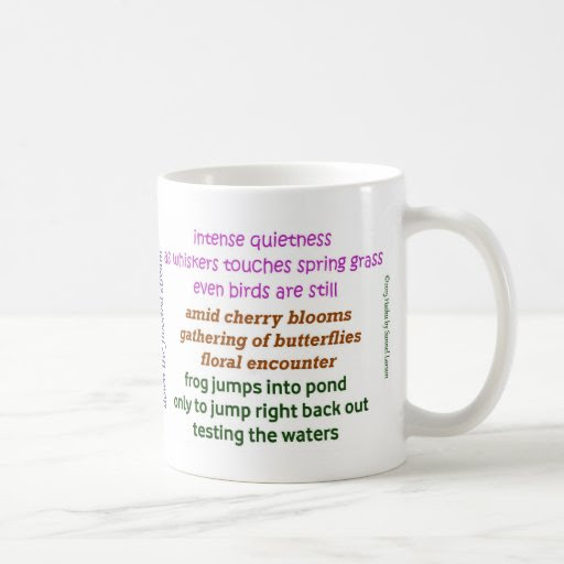 A Cup full of Mindfulness – Haiku Spring Classic White Coffee Mug