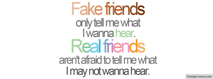 Fake Friends Real Friends Facebook Cover Trendycoverscom