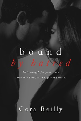 Bound by Hatred (Born in Blood Mafia Chronicles #3) by Cora Reilly
