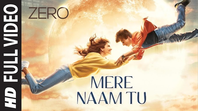 Mere Naam Tu Lyrics By Abhay Jodhpurkar | Zero
