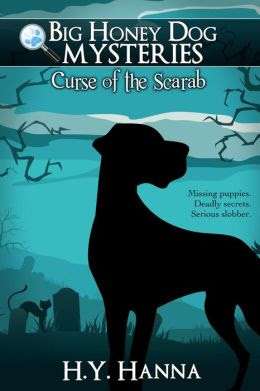 Curse of the Scarab (Big Honey Dog Mysteries #1)