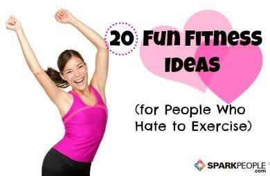 hate  exercise   ideas sparkpeople