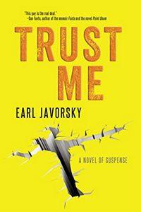 Trust Me by Earl Javorsky