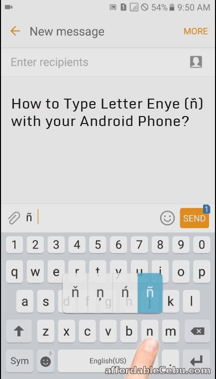 How to Type Letter Enye - ñ with Android Phone? - Mobile ...