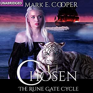 Chosen: Rune Gate Cycle, Book 2 | [Mark E. Cooper]