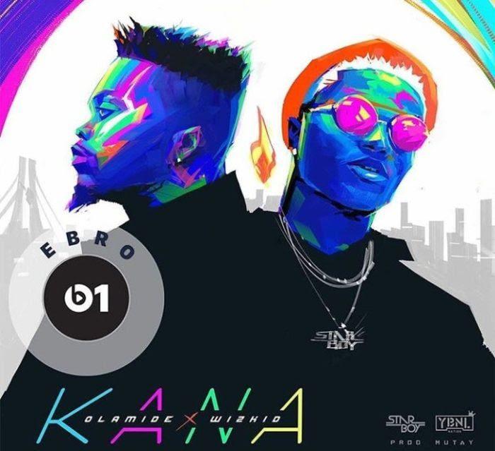 [KL Music] Olamide x Wizkid – Kana