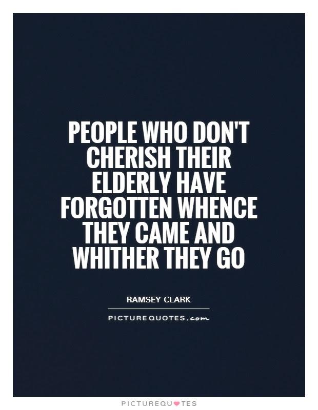 Elderly Quotes Elderly Sayings Elderly Picture Quotes
