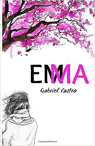 http://lecturayotrasadicciones.blogspot.com.co/2015/07/hablemos-de-emma-escrito-por-gabriel.html