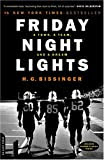 Friday Night Lights:A Town, A Team, and A Dream, by H. G. Bissinger