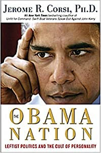 "Cover of ""The Obama Nation: Leftist Polit..."