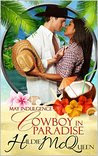 Cowboy in Paradise : A May Indulgence