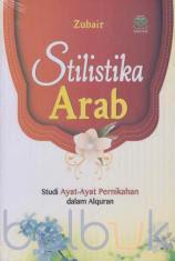 Stilistika Arab: Studi Ayat-Ayat Pernikahan dalam Alquran