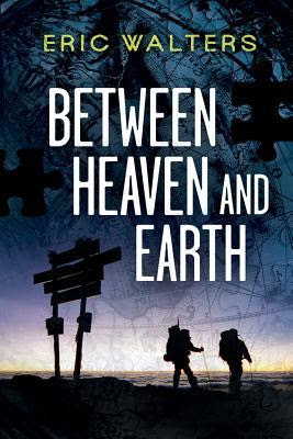 Between Heaven And Earth By Eric Walters Amys Marathon Of Books