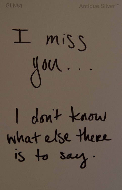 I Miss You I Dont Know What Else To Say Pictures Photos And Images