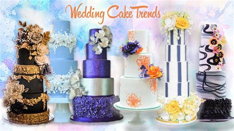 Hottest Wedding Cake Trends for 2018