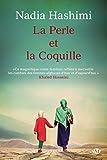 La Perle et la coquille par Nadia Hashimi