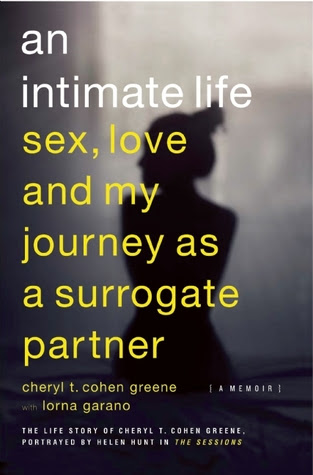 An Intimate Life: Sex, Love, and My Journey as a Surrogate Partner