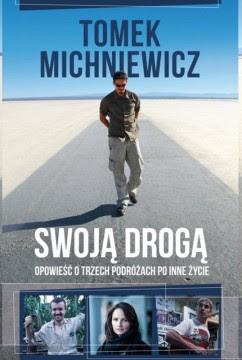 Tomasz Michniewicz, Swoją drogą - okładka książki