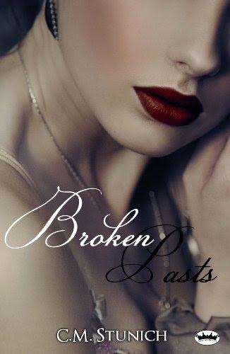 Broken Pasts by C.M. Stunich