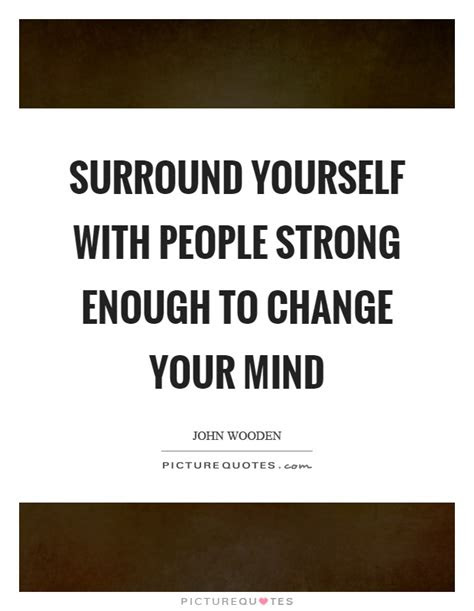 Quotes About Changing Your Mind About Someone
