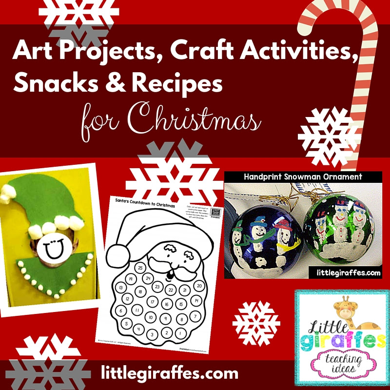 Christmas Craft Activities Art Projects Snacks And Recipes