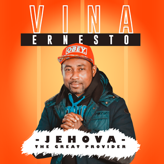[BangHitz] Music+ Video: Vina Ernesto - Jehova the Great Provider