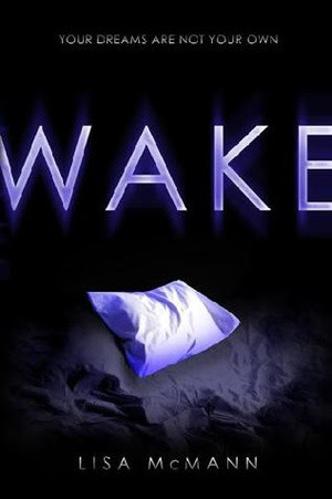 Wake (Dream Catcher, #1)
