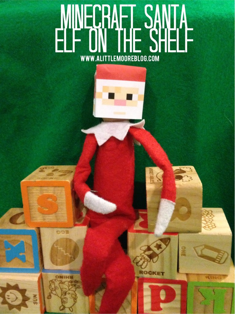 a little moore minecraft santa elf on the shelf