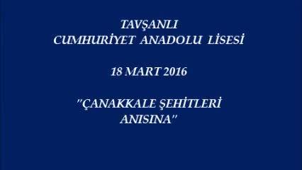 Tavşanli Cumhuriyet Anadolu Lisesi çanakkale şehitlerine Izle