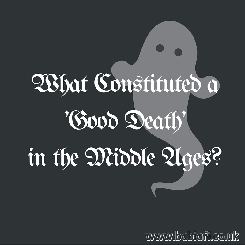 What Constituted a 'Good Death' in the Middle Ages?