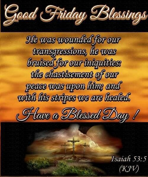 Good Friday Blessings Pictures Photos And Images For Facebook