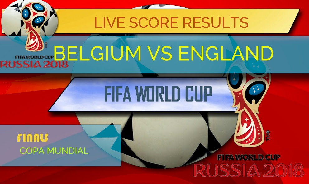 Belgium vs England Score: World Cup 3rd Place Game
