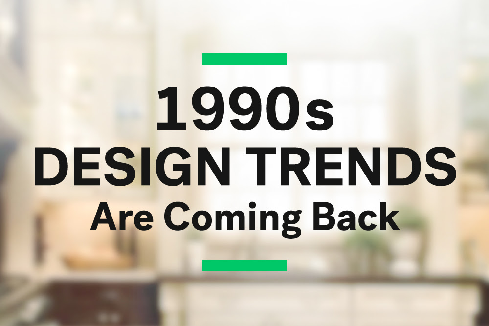 Surprise 1990s Design Trends Are Coming Back Huffpost Life