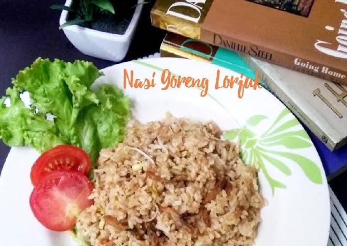 Resep Nasi Goreng Lorjuk Yang Enak