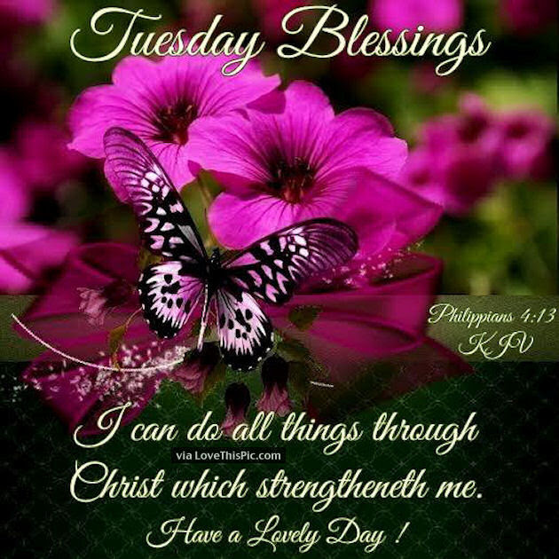 Tuesday Blessings Religious Quote Pictures Photos And Images For