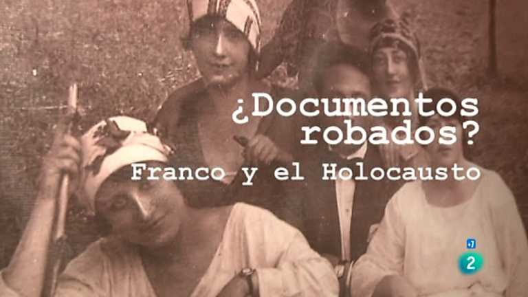 Archivos Tema - ¿Expedientes robados? Franco y el Holocausto