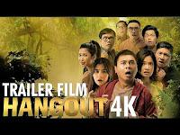 Hangout Movie Raditya Dika