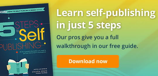 Learn self-publishing in just 5 steps: Our pros give you a full walkthrough in our free guide.