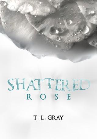 Shattered Rose (Winsor #1)